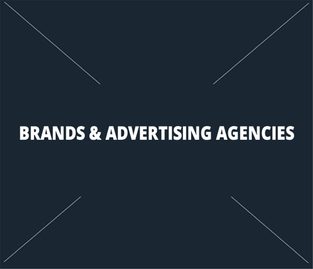 Brands & Advertising Agencies