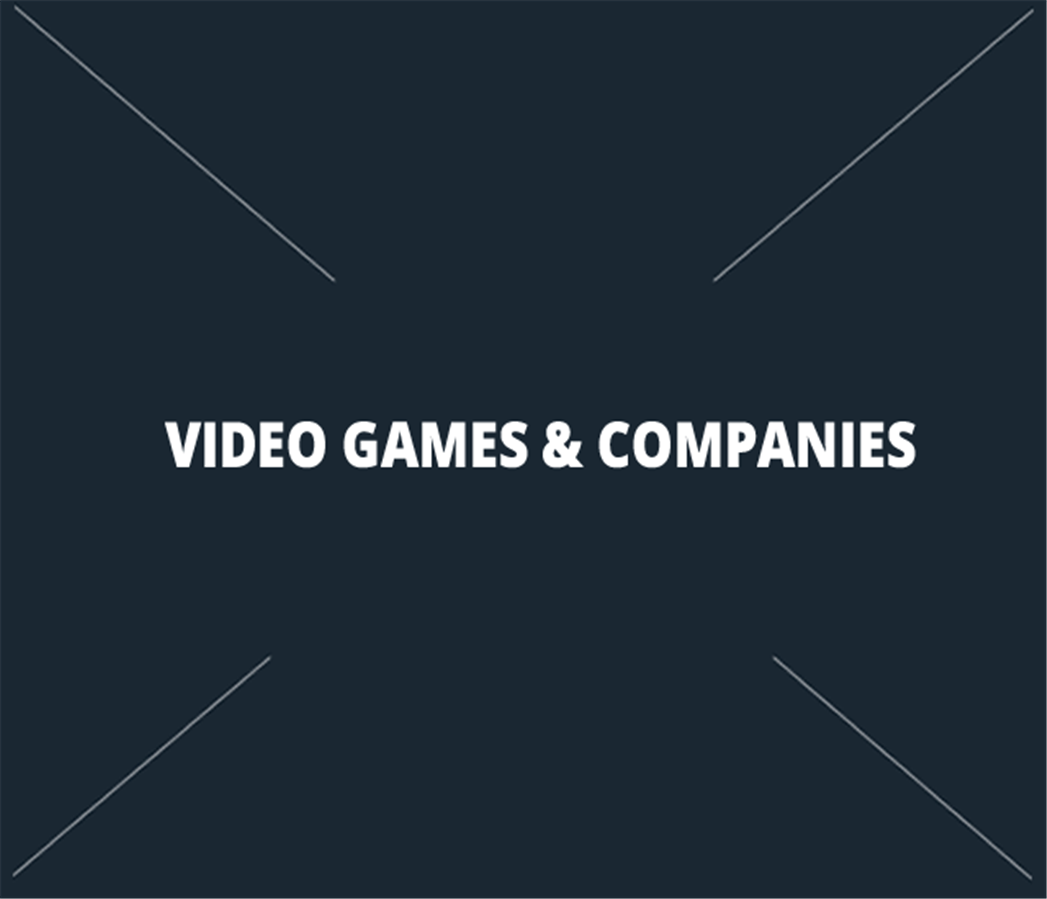 Video Games & Companies